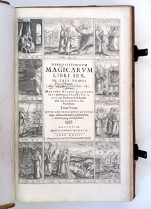 Delrio, Martin: Disquisitionum Magicarum Libri sex, in tres Tomos partiti. Mainz: Johannes Albinus, 1603.